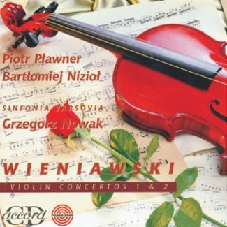 WIENIAWSKI Violin Concertos 1 & 2