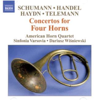SCHUMANN, HANDEL, HAYDN, TELEMANN: Concertos for Four Horns