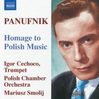 PANUFNIK Homage to Polish Music