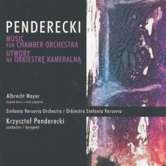 Sinfonia Varsovia - PENDERECKI Utwory na orkiestrę kameralną