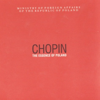 CHOPIN The Essence of Poland (CD 1)