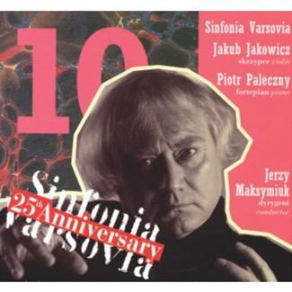 Sinfonia Varsovia Jubileusz 25.lecia (CD 10)