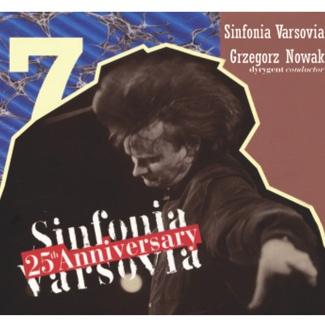 Sinfonia Varsovia - Sinfonia Varsovia Jubileusz 25.lecia (CD 7)
