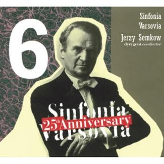 Sinfonia Varsovia Jubileusz 25.lecia (CD 6)