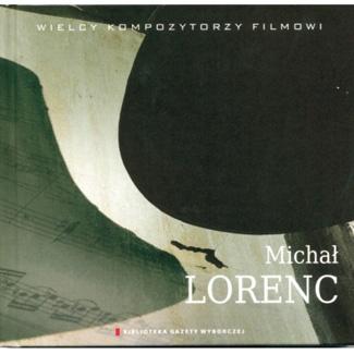Wielcy Kompozytorzy Filmowi MICHAŁ LORENC