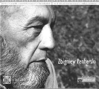 MUZYKA POLSKA DZISIAJ  Zbigniew Penherski