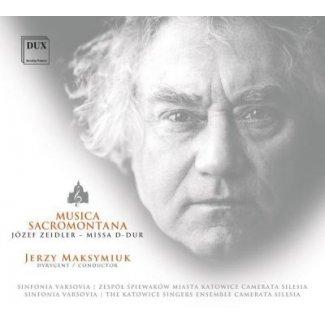 MUSICA SACROMONTANA / JÓZEF ZEIDLER – MISSA D-DUR