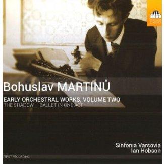 Bohuslav MARTINŮ Eearly Orchestral Works