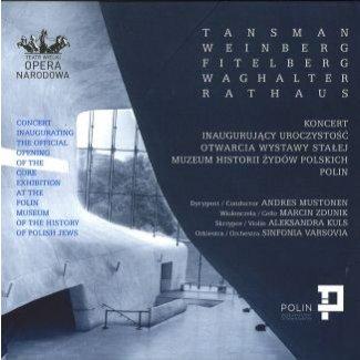 Tansman, Weinberg, Fitelberg, Waghalter, Rathaus