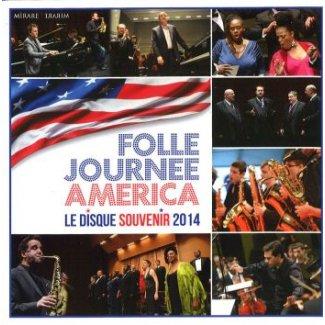 FOLLE  JOURNEE AMERICA  Le Disque Souvenir 2014