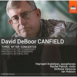Sinfonia Varsovia - CANFIELD Three 'After' Concertos