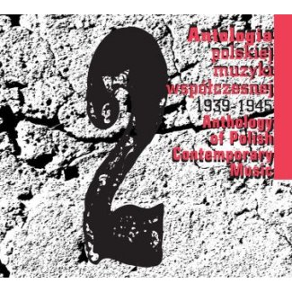 Antologia polskiej muzyki współczesnej 1939-1945 / CD 2