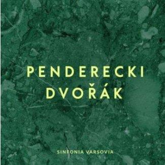 Penderecki, Dvořák, Sinfonia Varsovia