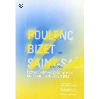 Festival International de Piano de la Roque d'Anthéron  POULENC, BIZET, SAINT-SAËNS