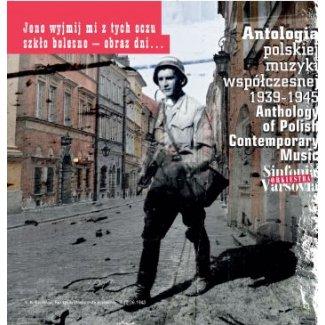 Antologia polskiej muzyki współczesnej 1939-1945  / CD 1-3