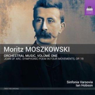 Moritz MOSZKOWSKI Orchestral Music, Volume One