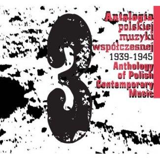 Antologia polskiej muzyki współczesnej 1939-1945 / CD 3