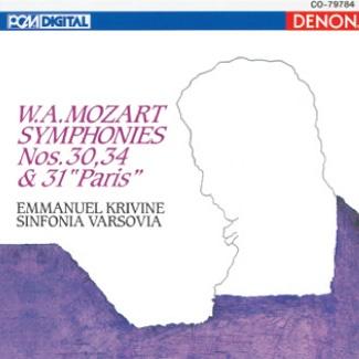 "EMMANUEL KRIVINE W.A.Mozart SYMPHONIES Nos. 30,34 & 31 ""Paris"""