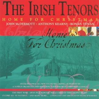 THE IRISH TENORS Home for Christmas
