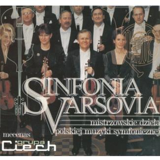 Sinfonia Varsovia - SINFONIA VARSOVIA mistrzowskie dzieła polskiej muzyki symfonicznej