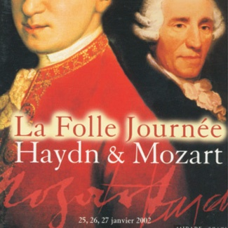 LA FOLLE JOURNÉE Haydn & Mozart