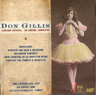 Sinfonia Varsovia - DON GILLIS Twinkletoes, Rhapsody for Harp & Orchestra…