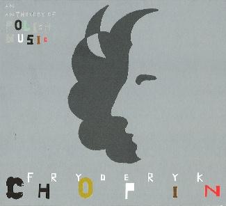Antologia Muzyki Polskiej CD 2 FRYDERYK CHOPIN