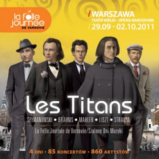 Folle Journée de Varsovie LES TITANS