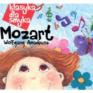 KLASYKA DLA SMYKA Wolfgang Amadeusz MOZART