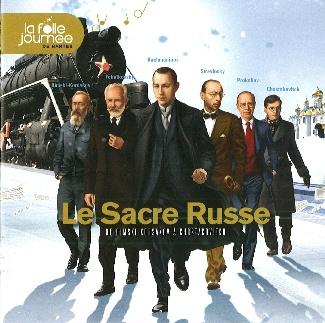LE SACRE RUSSE La Folle Journée de Nantes