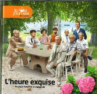 La Folle Journée de Nantes 2013 L'heure exquise / Musique française et espagnole