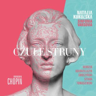 CZUŁE STRUNY Fryderyk Chopin